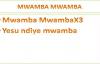 Mwamba Mwamba Praise Instrumentrals & Lyrics.mp4