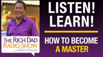 HOW TO BECOME A MASTER—Robert Kiyosaki & Robert Greene.mp4