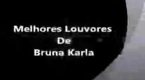 Bruna Karla  Melhores Louvores