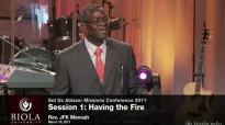 JFK Mensah_ Having the Fire - Missions Conference 2011.mp4