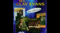Rev. Clay Evans Reach Beyond The Break.flv