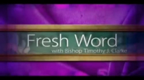 Bishop Timothy J. Clarke, A little talk With Jesus
