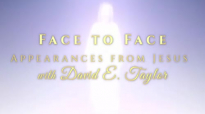 David E. Taylor - Face To Face Appearances From Jesus - Loop.mp4