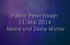 Peter Hasler - Meine und Deine Mutter - 11.05.2014.flv