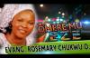 Evang. Rosemary Chukwu O. - Omere Mu Eze - Nigerian Gospel Music.mp4