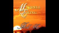 Hold Me with Lyrics  Murrell Ewing