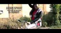 Alexis Spight- Steady (Teaser Trailer).flv