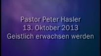 Peter Hasler - Geistlich erwachsen werden - 13.10.2013.flv