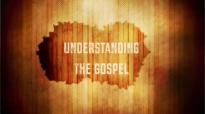 Understanding The Gospel - Dan Mohler.mp4