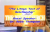 The Litmus Test of Relationships Dr. Robb Thompson