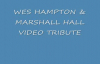 WES HAMPTON & MARSHALL HALL VIDEO TRIBUTE.flv
