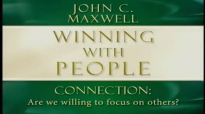 John Maxwell  Winning With People Part 2 5