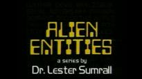 85 Lester Sumrall  Alien Entities II Pt 12 of 23 Is a Nervous Breakdown caused by Alien Entities