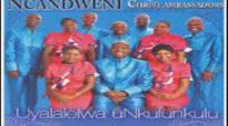 Ncandweni Uyalalelwa uNkulunkulu Track 7