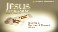 The Jesus I Never Knew Small Group Bible Study by Philip Yancey.mp4