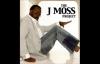Work Your Faith - J. Moss, The J. Moss Project.flv