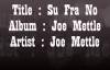 Joe MettleSu Fra No