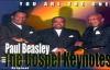 Paul Beasley & the Gospel Keynotes - Destiny.flv