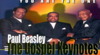 Paul Beasley & the Gospel Keynotes - Destiny.flv