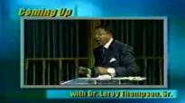 Dr. Leroy Thompson  Real Bible Faith Makes A Demand On The Power of God