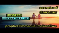 Prophet Emmanuel Makandiwa - The Secret Of Godly Character ( WONDERFUL REVELATIO.mp4