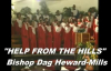 HELP FROM THE HILLS by Bishop Dag Heward-Mills