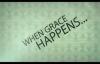 Max Lucado  Grace Happens  Week 1