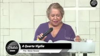 A Quarta Vigília - Pastora Tânia Tereza.mp4