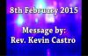 SK Ministries - 8th Feb 2015 , Speaker - Rev. Kevin Castro.flv