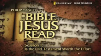 The Bible Jesus Read Small Group Bible Study by Philip Yancey.mp4