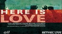 Jesus Culture  Here Is Love FULL CONCERT