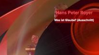 Hans Peter Royer_ Was ist Glaube (Ausschnitt).flv