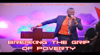 BREAKING THE GRIP OF POVERTY by Apostle Paul A Williams.mp4