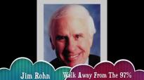 Jim Rohn - Walk Away From The Bottom 97%.mp4