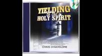 Yielding to the Holy Spirit   Pastor Chris Oyakhilome.mp4