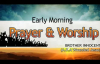 Bro. Innocent - Early Morning Prayer & Worship - Nigerian Gospel Music.mp4