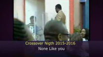 None like you (Crossover 2015-2016).flv