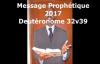 Message prophétique 2017 Deutéronome 32v39 - Pasteur Givelord.mp4
