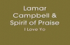Lamar Campbell- I Love You.flv