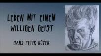 Hans Peter Royer - Leben mit einem willigen Geist - by TheSpurenimSand.flv