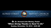 121118 8am When Giving Thanks Is Hard To Do Pastor Howard John Wesley 18 hb