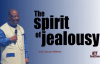 The spirit of Jealousy By Arch. Duncan Williams.mp4