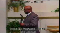 Spiritual Warfare; Health and Wealth - 9.7.14 - West Jacksonville COGIC - Bishop Gary L. Hall Sr.flv