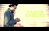 Travis Greene - Intentional (Lyric).flv
