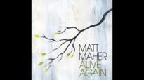Flesh And Bone - Matt Maher.flv