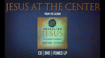 Jesus at The Center by Darlene Zschech from REVEALING JESUS OFFICIAL