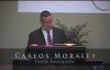 Pastor Carlos Morales  El Desanimo Te Destruye