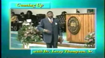 Leroy Thompson  Keys To Building A Strong Family In A Weak World Pt1 2000