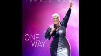 Tamela Mann - One Way.flv