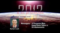 Norbert Lieth A Pergunta Mais Importante Sobre o Arrebatamento.flv
